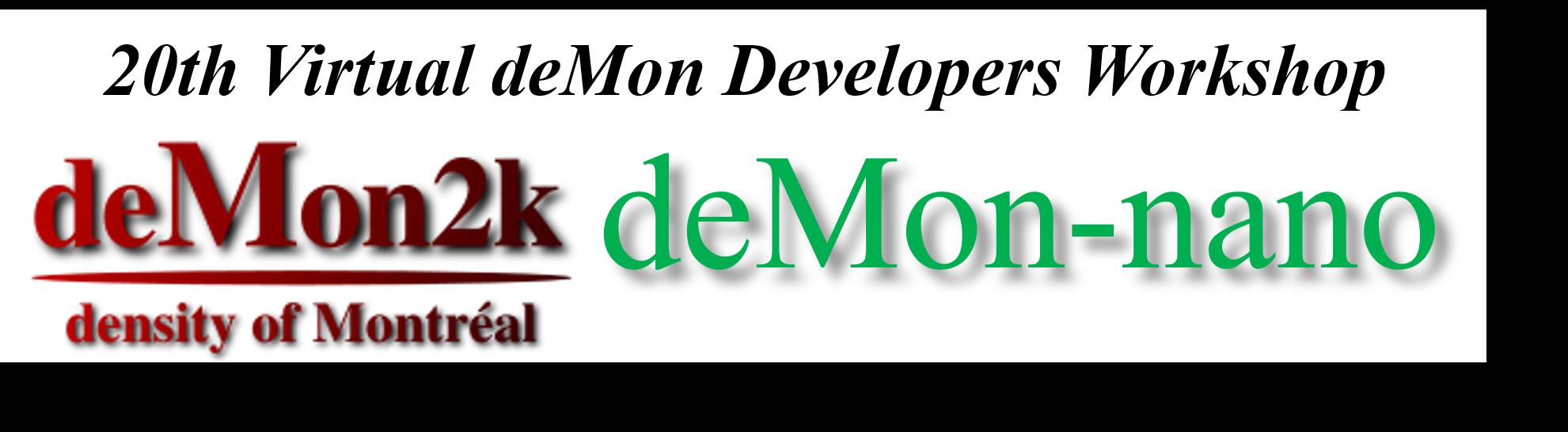 20th Virtual deMon Developers Workshop
